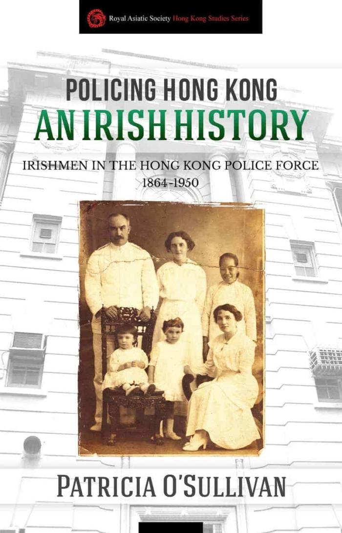 Book cover image - Policing Hong Kong - An Irish History
