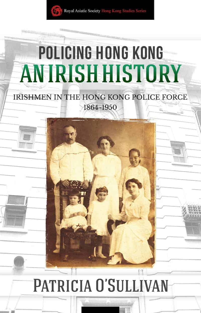 Book cover image - Policing Hong Kong - An Irish History