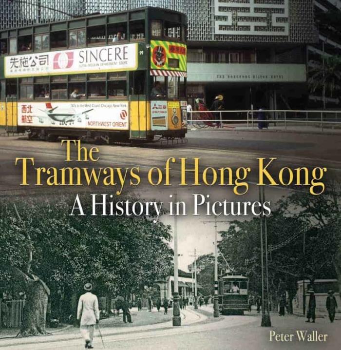 Book cover image - The Tramways of Hong Kong