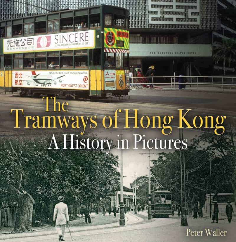 Book cover image - The Tramways of Hong Kong